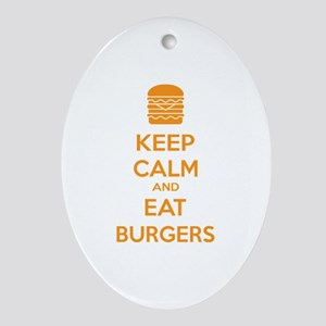 Keep calm and eat burgers Ornament (Oval)