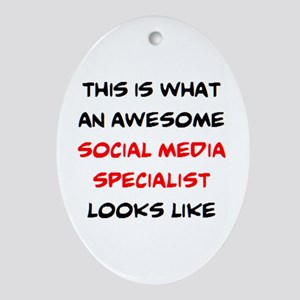 Awesome Social Media Specialist Oval Ornament