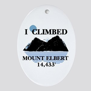 I Climbed Mount Elbert Ornament (Oval)