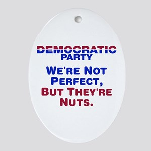 Democrats: We're Not Perfect, But They're Nuts Orn