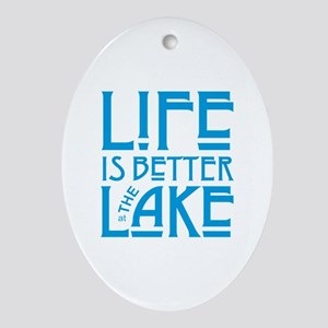 Life is Better at the Lake Oval Ornament