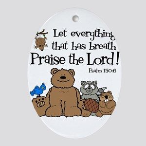 psalm 150 6 critters1 Oval Ornament