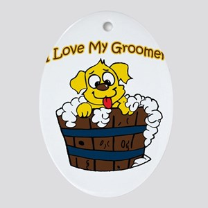 I love my groomer copy Oval Ornament