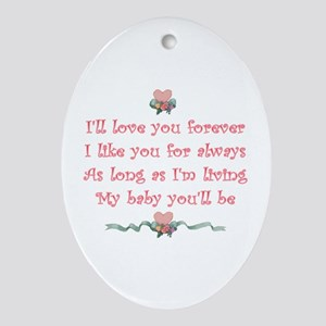I'll love you forever Oval Ornament