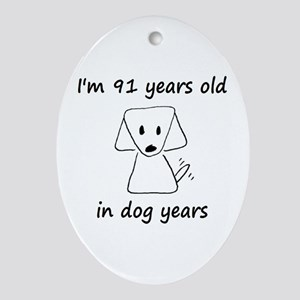 13 dog years 6 - 2 Oval Ornament