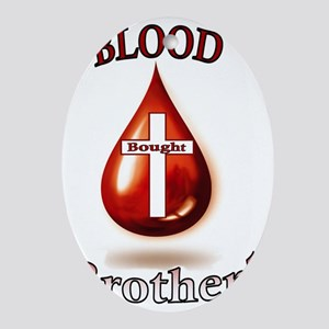 Blood Bought Brother Oval Ornament