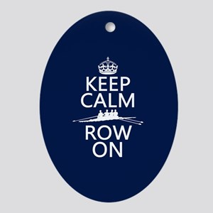 Keep Calm and Row On Ornament (Oval)