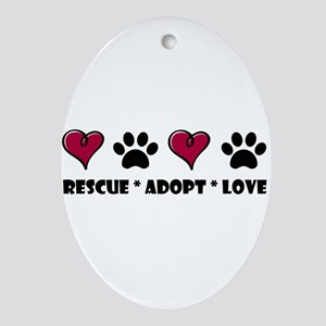 Rescue*Adopt*Love Oval Ornament