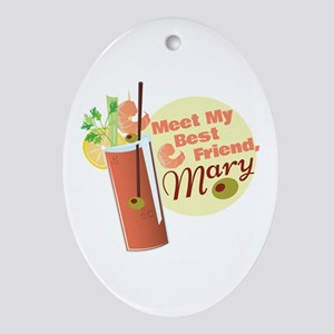 Best Friend Mary Oval Ornament
