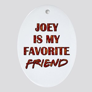 JOEY - FRIENDS Ornament (Oval)