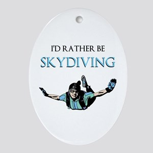 Rather Be Sky Divin... Ornament (Oval)