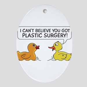 Plastic Surgery Rubberduck Gift Oval Ornament