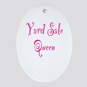 Yard Sale Queen Ornament (Oval)