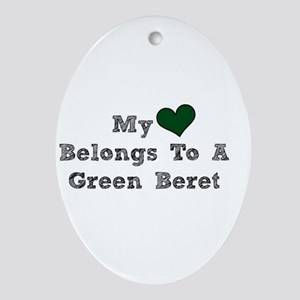 My Heart Belongs To A Green Beret Ornament (Oval)