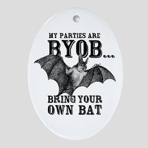 BYOB Bring Your Own Bat Ornament (Oval)