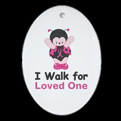 Walk For Ladybug Ornament (Oval)