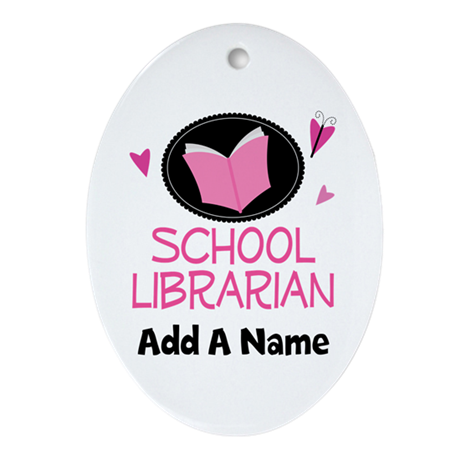 Personalized School Librarian Ornament (Oval)