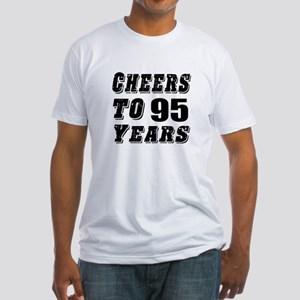 Cheers To 95 Fitted T-Shirt