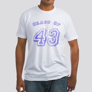 Class Of 43 Fitted T-Shirt