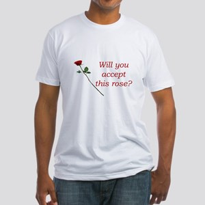 Will you accept this rose? Fitted T-Shirt