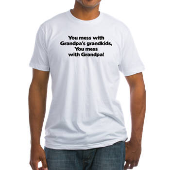 don t mess with grandpa s grandkids shirt don t mess with