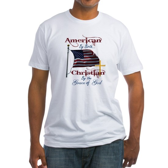 American by Birth Christian By Grace of God