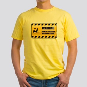 66be1d06 Warning Forklift Operator Yellow T-Shirt