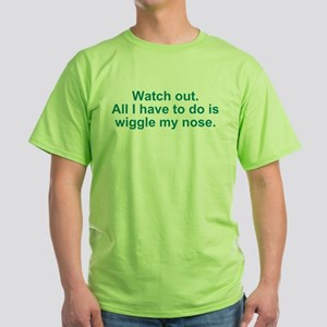 Wiggle My Nose Green T-Shirt