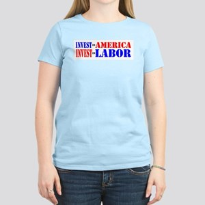 INVEST IN AMERICA INVEST IN LABOR Women's Light T-