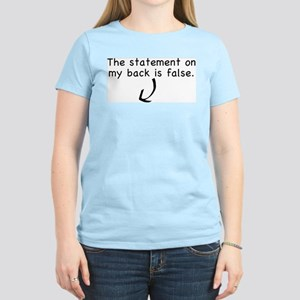 This statement is false! Women's Pink T-Shirt