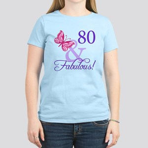 80 And Fabulous Womens Light T Shirt