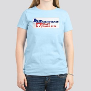 Democrats have more fun Women's Light T-Shirt