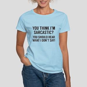 Sarcastic Women's Light T-Shirt