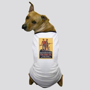 Fuel Administration WWI Coal Mining Pr Dog T-Shirt