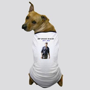 RIP Shane Walsh Dog T-Shirt