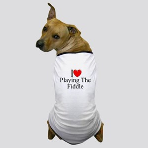 """I Love (Heart) Playing The Fiddle"" Dog T-Shirt"