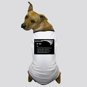 Sir by Definition - Male Dominant Design Dog T-Shi