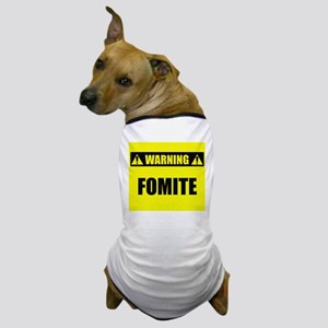 Warning: Fomite Dog T-Shirt