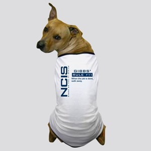 NCIS Gibbs' Rule #11 Dog T-Shirt