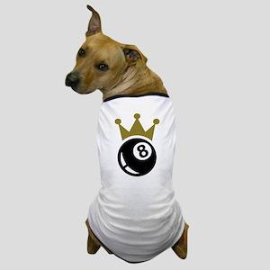 Eight ball billiards crown Dog T-Shirt