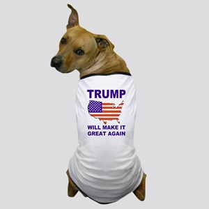 Trump will make it great again Dog T-Shirt