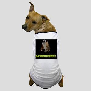 Arrrooooo! Dog T-Shirt