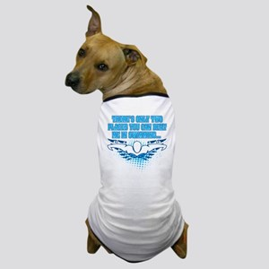 TWO_PLACES_SHIRT Dog T-Shirt