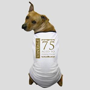 Fancy Vintage 75th Birthday Dog T-Shirt