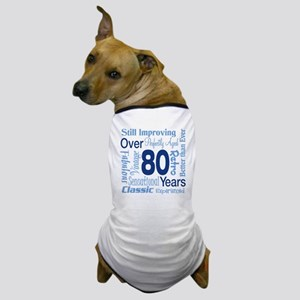 Over 80 years, 80th Birthday Dog T-Shirt