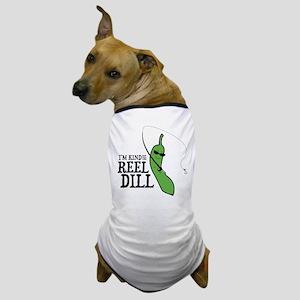 Reel Dill Dog T-Shirt