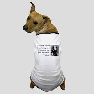 Nietzsche 18 Dog T-Shirt