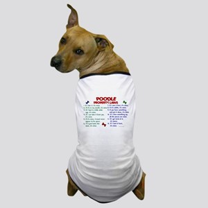 Poodle Property Laws 2 Dog T-Shirt