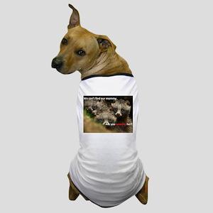 Anti-Fur Raccoon Dog pups Dog T-Shirt