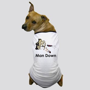 MAN DOWN Dog T-Shirt